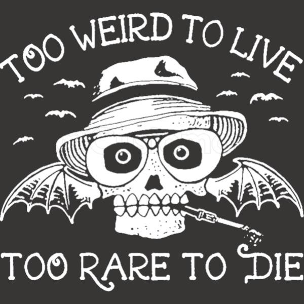 Rare Zip Too Die To Live Too Weird To