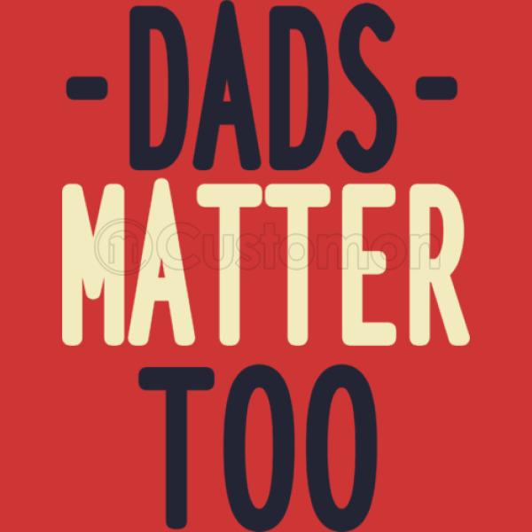dads matter too unisex zip up hoodie customon com