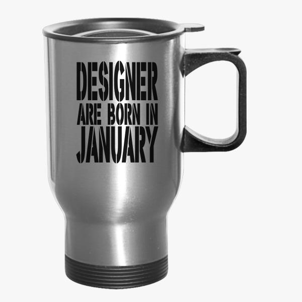 born designer travel mug customon com