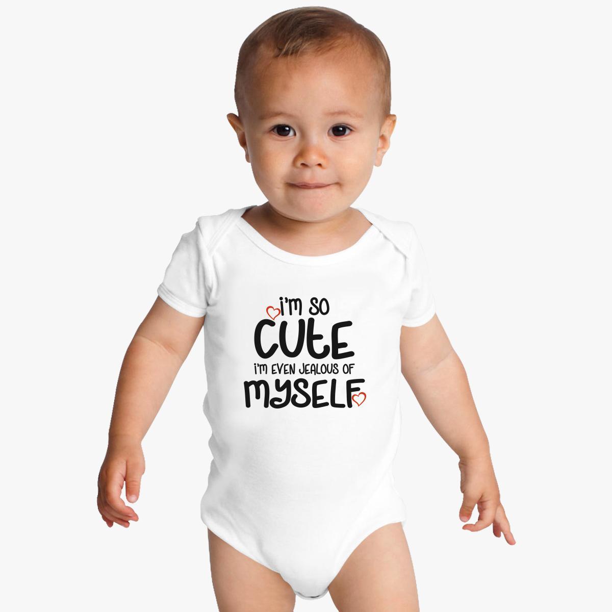 i m so cute baby onesies | customon