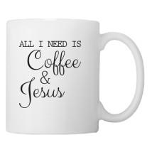 All I Need Is Coffee and Jesus Coffee Mug - Customon.com 090f9f5e5fe1