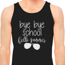 Bye Bye School Hello Summer Menu0027s Tank Top