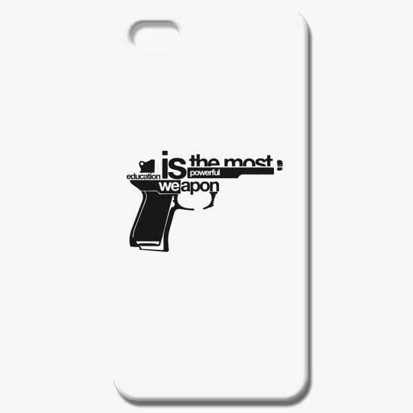 EDUCATION IS THE MOST POWERFUL WEAPON IPhone 5/5S Case