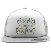 46446246242 YOUNG AND BRAVE - CAMO Foam Trucker Hat - Customon.com