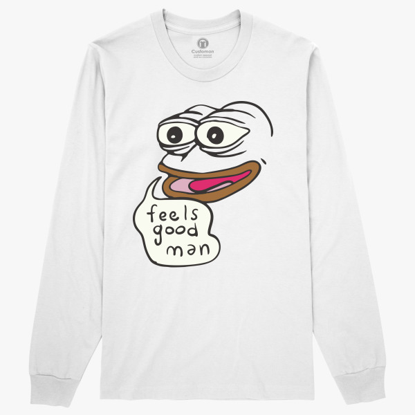 Feels Good Man Long Sleeve T Shirt