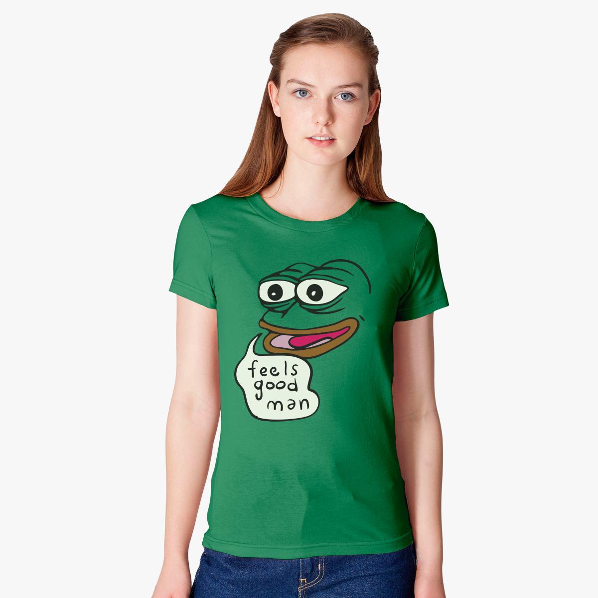 Feels Good Man Womenu0027s T Shirt